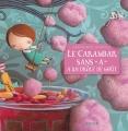 """Afficher """"Carambar sans a a un drôle de goût (Le)"""""""