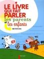 """Afficher """"Le Livre qui fait parler les parents et les enfants de 3 à 6 ans"""""""