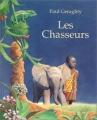 """Afficher """"Les Chasseurs"""""""