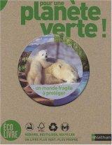"""Afficher """"Pour une planète verte !"""""""