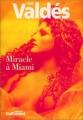 "Afficher ""Miracle à Miami"""