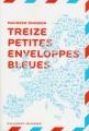 vignette de '13 petites enveloppes bleues (Maureen Johnson)'
