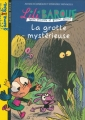 """Afficher """"Lili Barouf : petite princesse et grosses bêtises, sa vie, c'est de la magie<br /> La grotte mystérieuse"""""""
