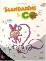 """Afficher """"Mandarine & cow n° 2<br /> Si on rentrait à la maison ?"""""""