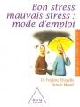 """Afficher """"Bon stress, mauvais stress"""""""