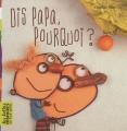 vignette de 'Dis Papa, pourquoi ? (Voltz, Christian)'