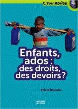 """Afficher """"Enfants, ados : des droits, des devoirs ?"""""""