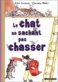 """Afficher """"Le Chat ne sachant pas chasser"""""""
