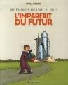 """Afficher """"Une Epatante aventure de Jules n° 1 L'Imparfait du futur"""""""