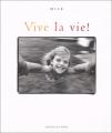 """Afficher """"Vive la vie !"""""""