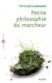 vignette de 'Petite philosophie du marcheur (Christophe Lamoure)'