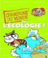 """Afficher """"Champions du monde de l'écologie !"""""""
