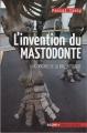 """Afficher """"invention du mastodonte (L')"""""""