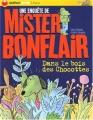 """Afficher """"Une enquête de Mister Bonflair Dans le bois des Chocottes"""""""