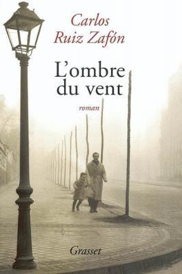 vignette de 'L'Ombre du vent (Carlos Ruiz Zafon)'