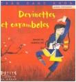 """Afficher """"Devinettes et caramboles"""""""