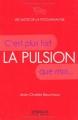 """Afficher """"pulsion (La)"""""""