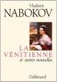 vignette de 'La Vénitienne et autres nouvelles précédé de le Rire et les rêves et de Bois laqué (Vladimir Nabokov)'