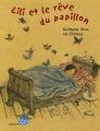 """Afficher """"Lili et le rêve du papillon"""""""