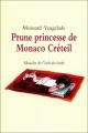 """Afficher """"Prune princesse de Monaco Créteil"""""""