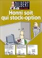 "Afficher ""Dilbert. n° 8<br /> Honni soit qui stock-option"""