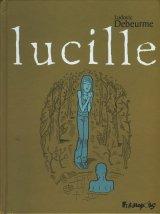 vignette de 'Lucille n° 1 (Ludovic Debeurme)'