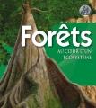 """Afficher """"Forêts, au coeur d'un écosystème"""""""