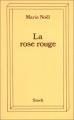 "Afficher ""La rose rouge"""