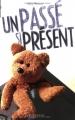 """Afficher """"Un passé si présent"""""""