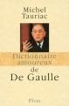 """Afficher """"Dictionnaire amoureux de De Gaulle"""""""