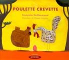 vignette de 'Poulette Crevette (Françoise Guillaumond)'