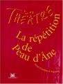 """Afficher """"La Répétition de Peau d'Ane"""""""