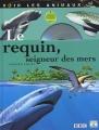 """Afficher """"requin, seigneur des mers (Le)"""""""