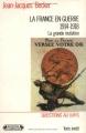 """Afficher """"La France en guerre 1914-1918"""""""