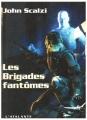 """Afficher """"Le Vieil homme et la guerre - série en cours n° 2 Les Brigades fantômes"""""""