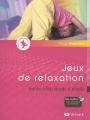 """Afficher """"Jeux de relaxation"""""""