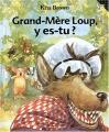 """Afficher """"Grand-mère loup, y es-tu ?"""""""