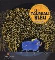 """Afficher """"Le Taureau bleu"""""""