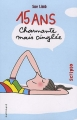 """Afficher """"15 ans : charmante mais cinglée"""""""