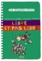 """Afficher """"Libre et pas libre"""""""