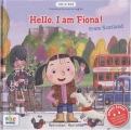 "Afficher ""Hello, I'm Fiona from Scotland"""