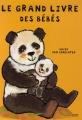 """Afficher """"Le grand livre des bébés"""""""