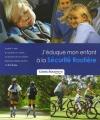 """Afficher """"J'éduque mon enfant à la sécurité routière"""""""