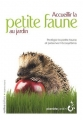 "Afficher ""Accueillir la petite faune au jardin"""