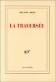 """Afficher """"traversée (La)"""""""