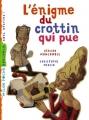 """Afficher """"Les Enquêtes fabuleuses de FFF, le fameux Félix File-Filou<br /> L'Enigme du crottin qui pue"""""""