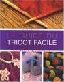 """Afficher """"Le guide du tricot facile"""""""