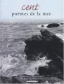 """Afficher """"Cent poèmes de la mer"""""""