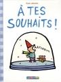 vignette de 'A tes souhaits ! (Jadoul, Émile)'