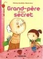 """Afficher """"Grand-père et son secret"""""""